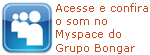 Myspace do Grupo Bongar